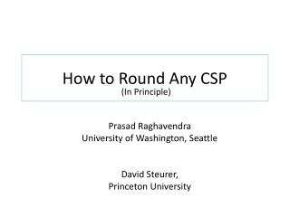 How to Round Any  CSP