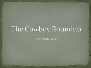 The Cowboy Roundup