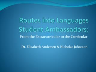Routes into Languages Student Ambassadors: