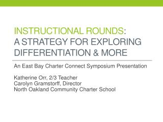 Instructional Rounds :   A Strategy for Exploring Differentiation & More