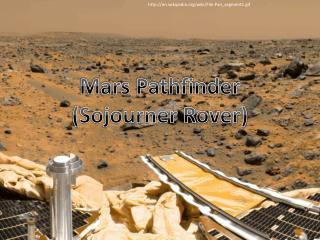 Mars Pathfinder (Sojourner Rover)