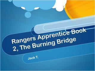 Rangers Apprentice Book 2, The Burning Bridge