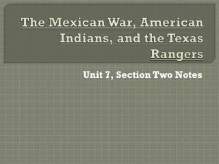 The Mexican War, American Indians, and the Texas Rangers