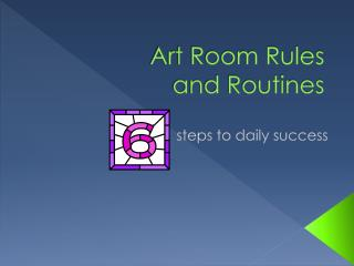 Art Room Rules and Routines