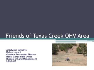 Friends of Texas Creek OHV Area