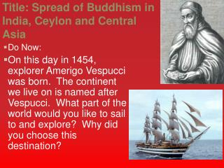 Title : Spread  of Buddhism in India, Ceylon and Central Asia