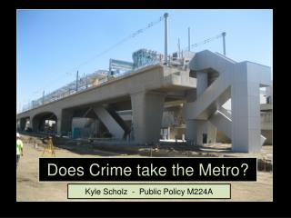 Does Crime take the Metro?