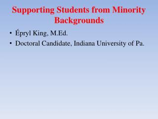 Supporting Students from Minority Backgrounds