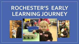 Rochester's  Early Learning Journey