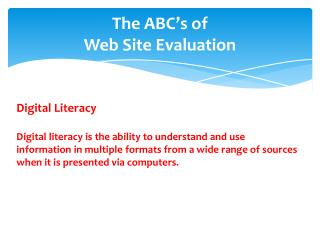 The ABC's of Web Site Evaluation
