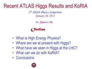 Recent ATLAS Higgs Results and  KoRIA