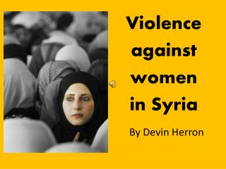 Violence  against  women  in Syria