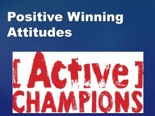 Positive Winning Attitudes
