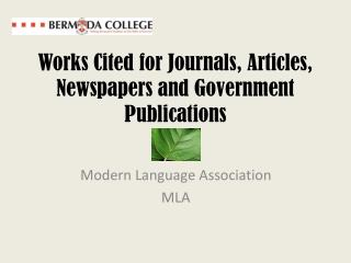 Works Cited for Journals, Articles, Newspapers and Government Publications