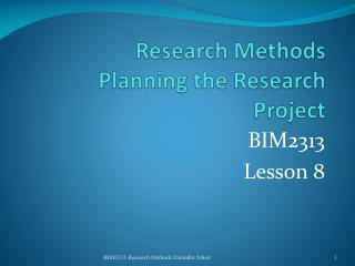Research Methods Planning the Research Project