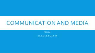 Communication and media