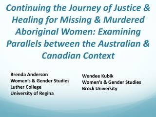 Brenda Anderson Women's & Gender Studies Luther College University of Regina