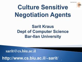 Culture Sensitive Negotiation Agents Sarit Kraus Dept  of Computer Science Bar- Ilan  University