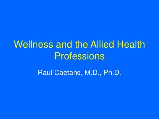 Wellness and the Allied Health Professions