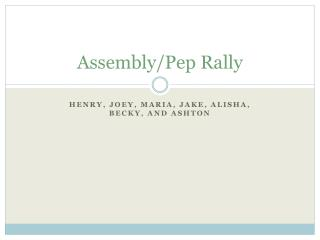 Assembly/Pep Rally