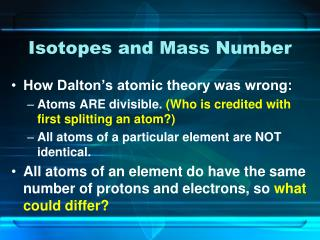Isotopes and Mass Number