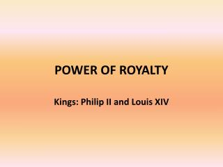 POWER OF ROYALTY