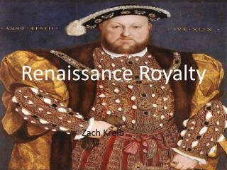 Renaissance Royalty