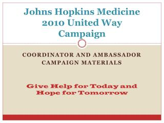 Johns Hopkins Medicine 2010 United Way  Campaign