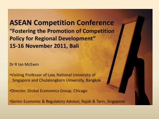 Dr R Ian McEwin Visiting Professor of  Law, National University of