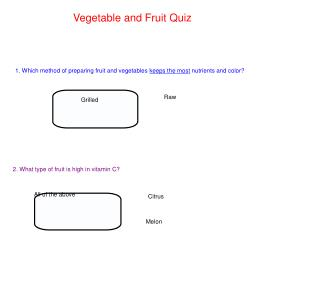 Vegetable and Fruit Quiz