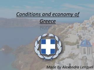 Conditions  and  economy  of  Greece
