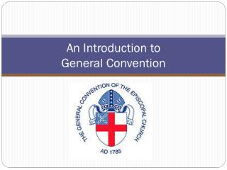 An Introduction to General Convention