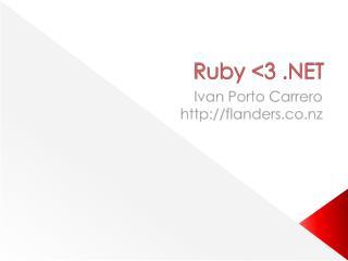 Ruby <3 .NET