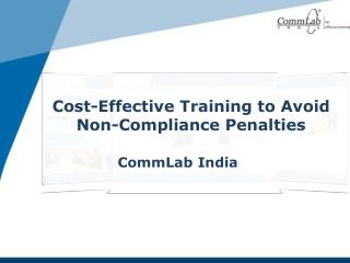 Cost-Effective Training to Avoid Non-Compliance Penalties
