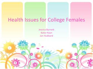 Health Issues for College Females