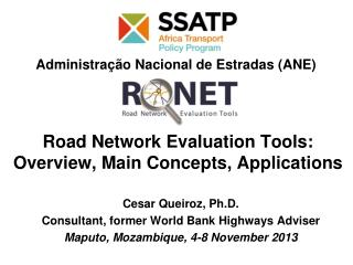 Road Network Evaluation Tools: Overview ,  Main  C oncepts, Applications