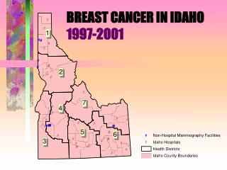 BREAST CANCER IN IDAHO 1997-2001