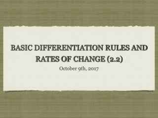 BASIC DIFFERENTIATION RULES AND RATES OF CHANGE