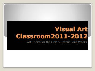 Visual Art Classroom2011-2012