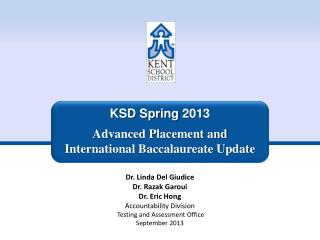 KSD Spring  2013 Advanced Placement and International Baccalaureate Update