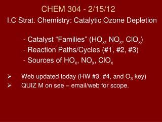 CHEM 304 - 2/15/ 12