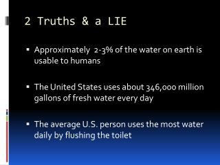 2 Truths & a LIE