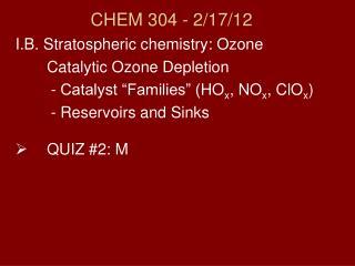 CHEM 304 - 2/17/ 12