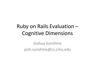 Ruby on Rails Evaluation � Cognitive Dimensions