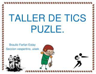 TALLER  DE  TICS PUZLE.