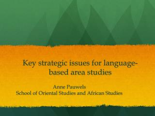 Key strategic issues for language-based area studies