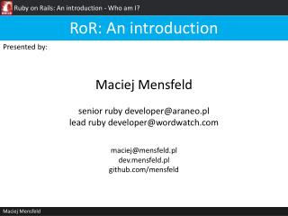 Ruby on  Rails : An introduction -  Who am  I?