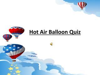 Hot Air Balloon Quiz