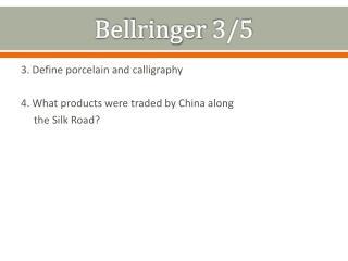 Bellringer  3/5