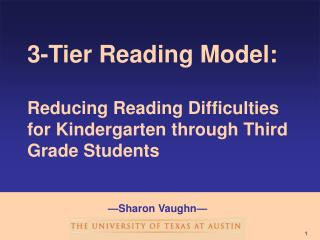 3-Tier Reading Model:  Reducing Reading Difficulties for Kindergarten through Third Grade Students